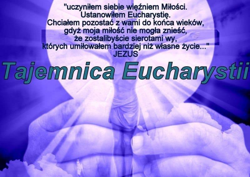 Tajemnica Eucharystii na podstawie wizji mistyczki Cataliny Rivas